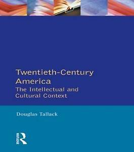 Twentieth-Century-America-The-Intellectual-and-Cultural-Context-Longman-Litera