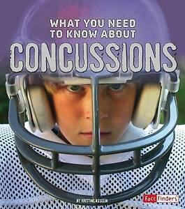 What You Need to Know about Concussions by Asselin, Kristine Carlson -Paperback