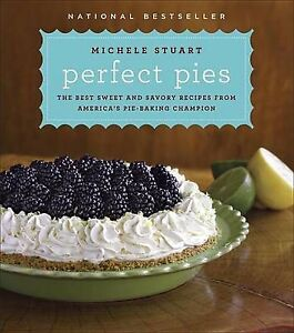 BARGAIN-BIN-NEW-Perfect-Pies-The-Best-Sweet-Savory-Recipes-Michele-Stuart