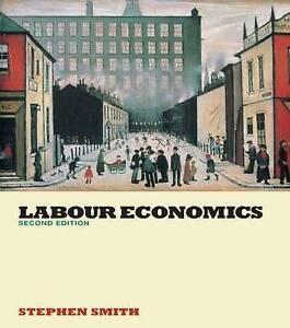 Labour Economics by Stephen W. Smith (Paperback, 2003)