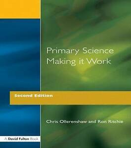 Very Good, Primary Science - Making It Work (Primary Curriculum), Ollerenshaw, C