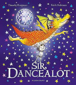 Sir Dancealot Good Condition Book Knapman Timothy ISBN 9781408846995 - Rossendale, United Kingdom - Sir Dancealot Good Condition Book Knapman Timothy ISBN 9781408846995 - Rossendale, United Kingdom