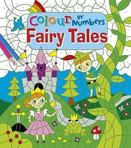 Colour by Numbers: Fairy Tales by Lizzy Doyle   Paperback Book   9781784286712  