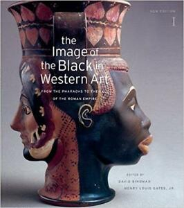 The Image of the Black in Western Art Volume I From the Pharaohs to the Fall of the Roman Empire New Edition