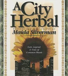New, A City Herbal (Herbal By Our Foremothers Series), Silverman, Maida, Book
