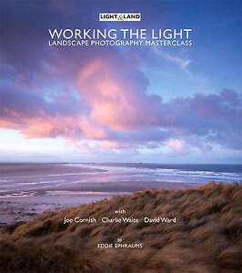Working The Light: Landscape Photography Masterclass, Good Condition Book, , ISB