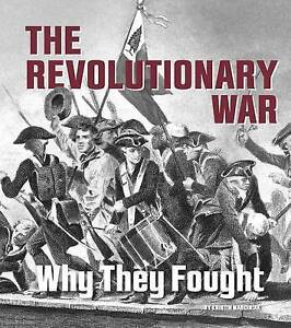 The Revolutionary War: Why They Fought by Marciniak, Kristin -Paperback