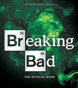 Breaking Bad 'The Official Book Thomson, David