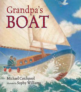 Grandpa's Boat,Catchpool, Michael,New Book mon0000035932