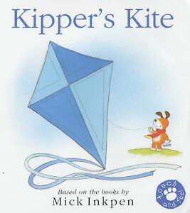 Kipper's Kite, Mick Inkpen | Board book Book | Good | 9780340818091