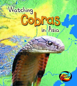 Spilsbury, Richard, Spilsbury, Louise, Watching Cobras in Asia (Wild World), Ver