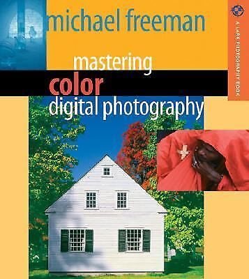 Mastering Color Digital Photography (A Lark Photography Book) 1