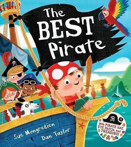 The Best Pirate: With Pirate Hat, Eye Patch, and Treasure! By Mongredien, Sue
