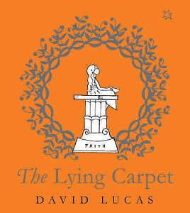 The Lying Carpet,Lucas, David,New Book mon0000111767