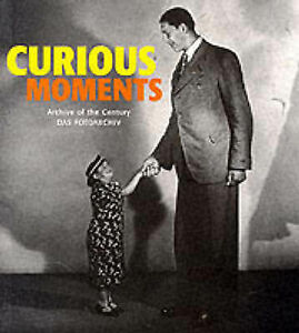 Curious Moments: Archive of the Century- Das Fotoarchiv, Hendrik Neubauer | Pape