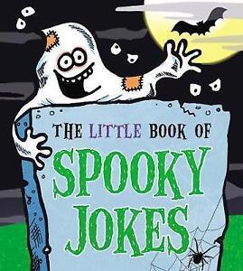 The Little Book of Spooky Jokes by Joe King Paperback 2017 - London, Greenwich, United Kingdom - The Little Book of Spooky Jokes by Joe King Paperback 2017 - London, Greenwich, United Kingdom