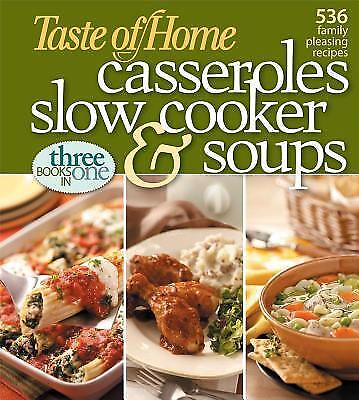 Taste Of Home  Casseroles  Slow Cooker  And Soups  Casseroles  Slow Cooker