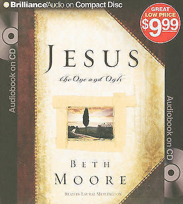 Jesus, the One and Only by Beth Moore (CD-Audio, 2009)