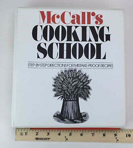 "McCalls ""Cooking School"" Cookbook BINDER with recipes"