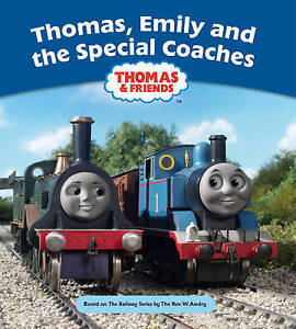 Thomas, Emily and the Special Coaches by Reverend Wilbert Vere Awdry...