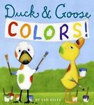 Duck and Goose Colors by Tad Hills (2015, Board...