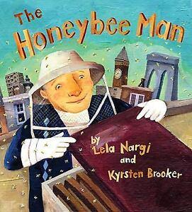 Honeybee-Man-by-Lela-Nargi-c2011-NEW-Hardcover