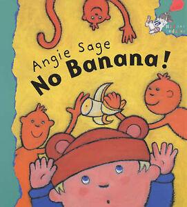 No-Banana-Hodder-Toddler-Angie-Sage-New-Book