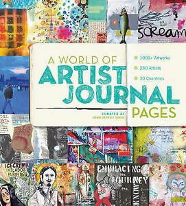 A-World-of-Artist-Journal-Pages-1000-Artworks-230-Artists-30-Countries