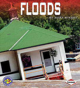 Floods (Pull Ahead Books - Forces of Nature),Mary Winget,New Book mon0000011903