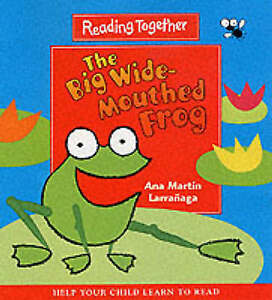 The Big Wide-Mouthed Frog - Reading Together '(Help your child learn to read)