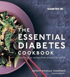 The Essential Diabetes Cookbook