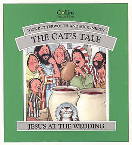 The Cat's Tale: Jesus at a Wedding, Inkpen, Mick, Butterworth, Nick | Paperback