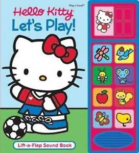 HELLO KITTY - LET'S PLAY (Lift-a-Flap Sound Book), Publications International, V