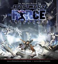The Art and Making of Star Wars: The Force Unleashed, Haden Blackman, Brett Rect