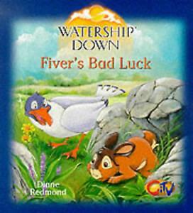 Watership Down - Fivers Bad Luck, Redmond, Diane, Very Good Book