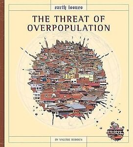 overpopulation earth's destruction Some believe world overpopulation will lead the eventual destruction of our natural world and the disintegration of society leading a message from mother earth.