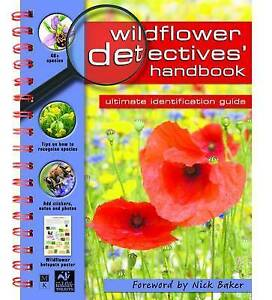 Wildflower Detectives039 Handbook de la Bedoyere Camilla New Book - Hereford, United Kingdom - Wildflower Detectives039 Handbook de la Bedoyere Camilla New Book - Hereford, United Kingdom