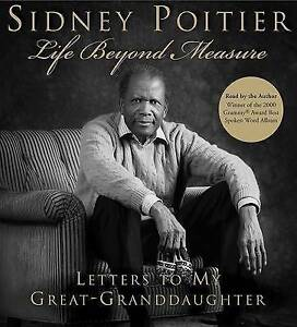 Life Beyond Measure: Letters to My Great-Granddaughter by Sidney Poitier...