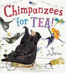 Chimpanzees for Tea! By Empson, Jo -Hcover