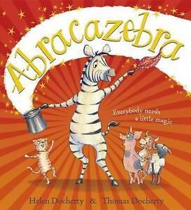 Abracazebra BRAND NEW BOOK by Helen Docherty (Paperback, 2015)