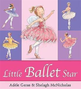 Little Ballet Star by Adele Geras (Paperback, 2007)