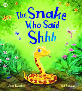 Storytime: The Snake Who Says Shhh...-ExLibrary