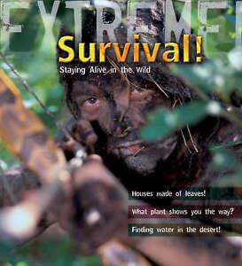 Extreme Science: Survival!: Staying Alive in the Wild (Extreme!),Piper, Ross,New