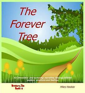 The Forever Tree by Hawkes, Hilary -Paperback