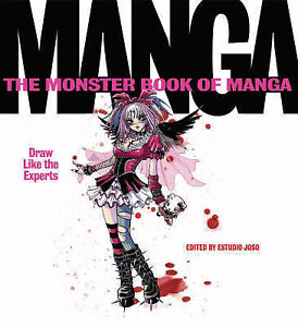 MANGA THE MONSTER BOOK OF MANGA DRAW LIKE THE EXPERTS  ESTUDIO JOSO  PB 2006 - <span itemprop='availableAtOrFrom'>Taunton, Somerset, United Kingdom</span> - MANGA THE MONSTER BOOK OF MANGA DRAW LIKE THE EXPERTS  ESTUDIO JOSO  PB 2006 - Taunton, Somerset, United Kingdom