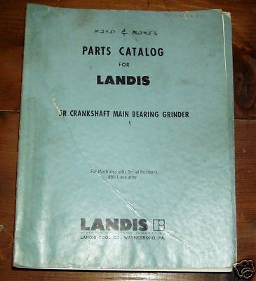 Landis 5r Crankshaft Main Bearing Grinder Parts Manual
