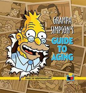 NEW-Grampa-Simpson-039-s-Guide-to-Aging-By-Matt-Groening-Hardcover