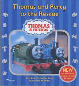Thomas the Tank Engine: Thomas & Percy to the Rescue  by Rev W Awdry P/B Book