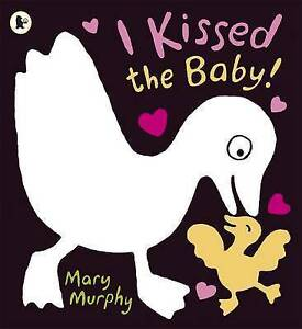 I Kissed the Baby! ' Mary Murphy  New,  priority post Australia wide