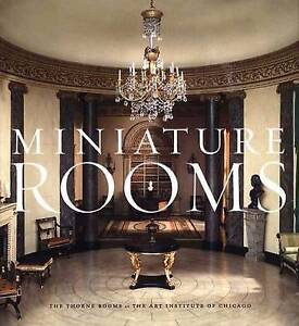 Miniature Rooms – The Thorne Rooms at the Art Institute of Chicago, Fannia